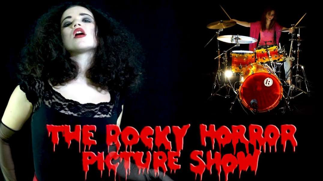 The Rocky Horror Picture Show - Sweet Transvestite Cover by Anna Shirin, SinaDrums and Friends
