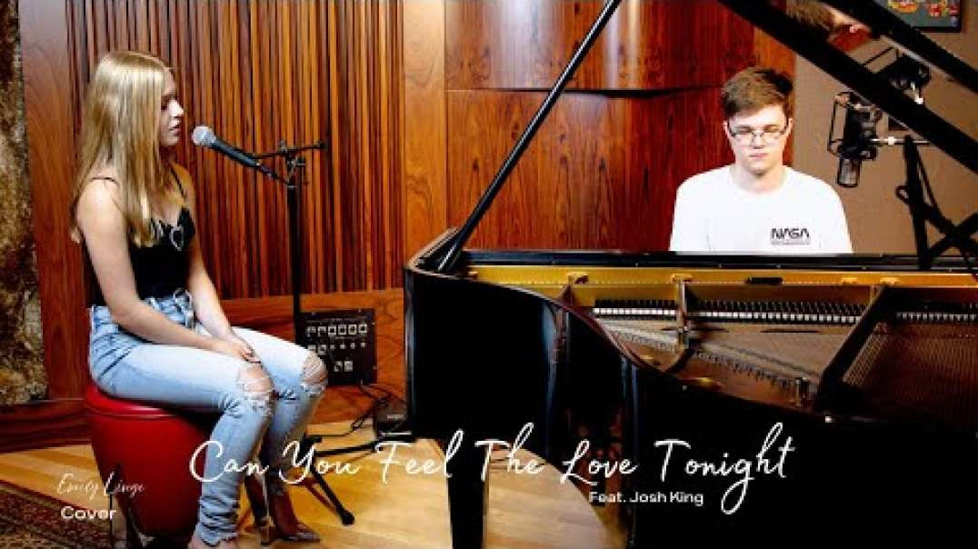 Can You Feel The Love Tonight - Elton John - Cover by Emily Linge and Josh King